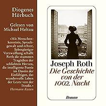 Die Geschichte von der 1002. Nacht Hörbuch von Joseph Roth Gesprochen von: Michael Heltau