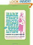 Mark Twain's Helpful Hints for Good L...