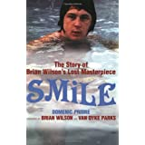 Smile.  The Story of Brian Wilson's Lost Masterpieceby Domenic Priore