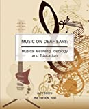 img - for Music on Deaf Ears book / textbook / text book