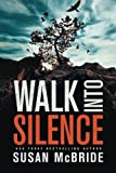 img - for Walk Into Silence book / textbook / text book