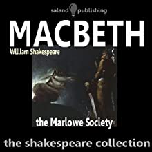 Macbeth (       UNABRIDGED) by William Shakespeare Narrated by The Marlowe Society
