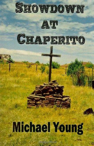 Showdown at Chaperito