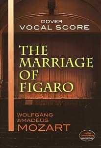 W.A. Mozart: The Marriage Of Figaro (Vocal Score). Partituras para Voz, Acompañamiento de Piano