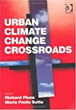 Richard Plunz Urban Climate Change Crossroads