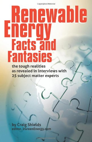 Renewable Energy - Facts and Fantasies: The Tough