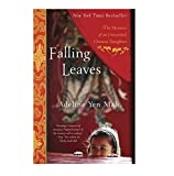 Falling Leaves: The Memoir of an Unwanted Chinese Daughter (0767903579) by Mah, Adeline Yen