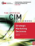 img - for CIM Coursebook 08/09 Strategic Marketing Decisions book / textbook / text book