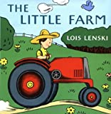 The Little Farm (Lois Lenski Books) (0375810749) by Lenski, Lois