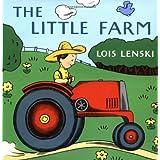 The Little Farm (Lois Lenski Books) ~ Lois Lenski