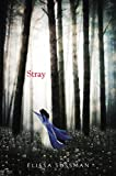 Stray (Four Sisters)