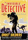 UC Ghost Soldiers (The Invisible Detective) (0142408271) by Richards, Justin