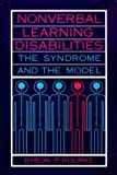 img - for Nonverbal Learning Disabilities: The Syndrome and the Model by Byron P. Rourke P.D (1989-05-05) book / textbook / text book