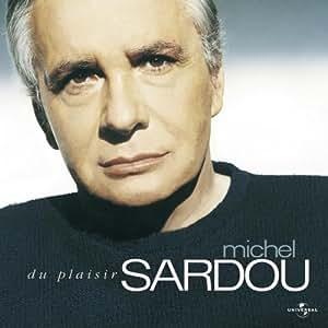 Du Plaisir by Michel Sardou