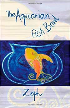 Buy the aquarian fish bowl book online at low prices in for Book with fish bowl on cover