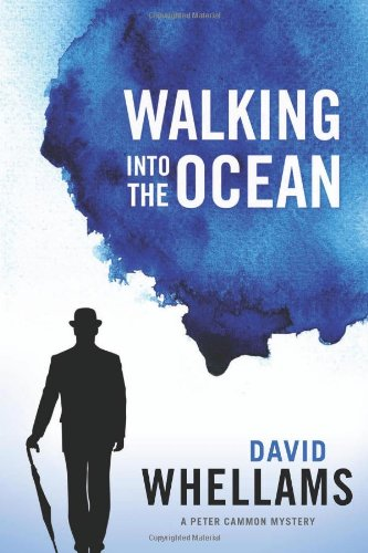 Walking into the Ocean (A Peter Cammon Mystery)