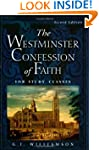 The Westminster Confession of Faith:...