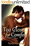 Too Close for Comfort (Breakdown Book 1)