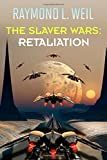 img - for The Slaver Wars: Retaliation (Volume 5) book / textbook / text book