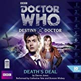 Doctor Who: Death's Deal (Destiny Of The Doctor 10)