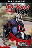 Go-Kart Rush (Impact Books: A Jake Maddox Sports Story)