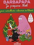 echange, troc Annette Tison, Talus Taylor - Barbapapa Je prépare Noël