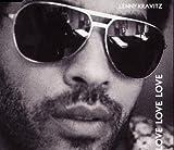 Lenny Kravitz Love Love Love