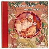 """Afficher """"Quelques jours avant Noël"""""""