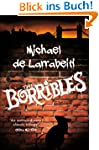 The Borribles: The Borrible Trilogy:...