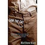 Sam the Cat and Other Stories | Matthew Klam