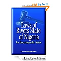 Laws of Rivers State of Nigeria: An Encyclopaedic Guide (6 October 2011 Update)