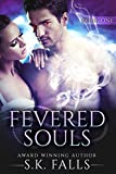 Fevered Souls Book 1: A New Adult Paranormal Romance