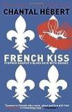 French Kiss: Stephen Harper