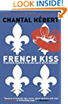 French Kiss: Stephen Harper's Blind D...
