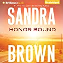 Honor Bound Audiobook by Sandra Brown Narrated by Renee Raudman