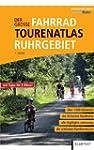 Der gro�e Fahrrad-Tourenatlas Ruhrgebiet