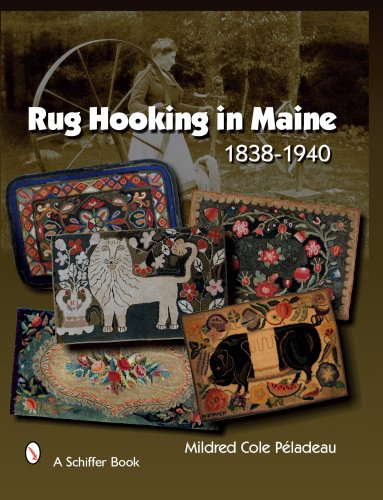 Rug Hooking in Maine 1838-1940