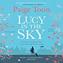 Lucy in the Sky Audiobook by Paige Toon Narrated by Jane Collingwood