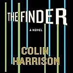 The Finder: A Novel | Colin Harrison
