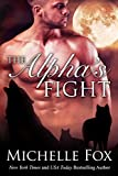 The Alpha's Fight: Huntsville Pack Book 3