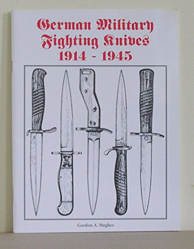 German Military Fighting Knives, 1914-45