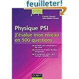 Physique PSI - J'évalue mon niveau en 500 questions