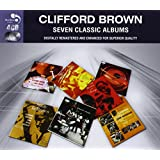 7 Classic Albums - Clifford Brown