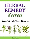 Herbal Remedy Secrets You Wish You Knew