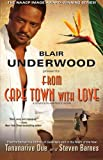 From Cape Town with Love: A Tennyson Hardwick Novel (1439159149) by Underwood, Blair