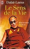 echange, troc Dalai-Lama - Le sens de la vie - réincarnation et liberte