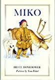 img - for Miko: Little Hunter of the North by Bruce Donehower (1990-03-01) book / textbook / text book
