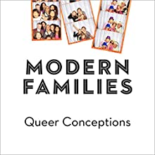 Queer Conceptions Audiobook by Joshua Gamson Narrated by James Patrick Cronin