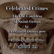 The Countess of Saint-Geran: Celebrated Crimes, Book 14 | Alexandre Dumas père