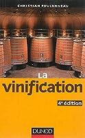 La vinification - 4e éd.